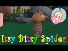 ITSY BITSY SPIDER WENT UP THE WATERSPOUT 3D | Lullaby for Babies to go to sleep | 3d Nursery Rhyme - YouTube