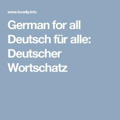 German for all Deutsch für alle: Deutscher Wortschatz