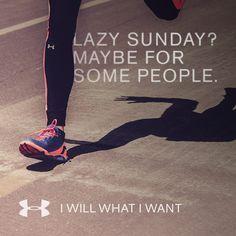 Lazy Sunday? Maybe for some people. #IWILLWHATIWANT Under Armour Sundays <3