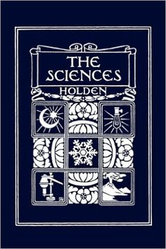 The Sciences, Illustrated Edition (Yesterday's Classics): Amazon.co.uk: Edward S. Holden: 9781599153384: Books