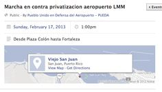 Marcha en contra de la privatización del #AILMM, 17-feb-2013 1PM, de Plaza Colón hasta Fortaleza. https://www.facebook.com/events/129329670571671/?ref=22