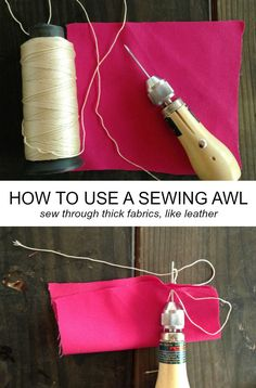 How to use a sewing awl, hand stitch through thicker fabrics like leather
