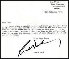 Happy Roald Dahl Day!  In 1989, a 7-year-old girl sent Roald Dahl a beautiful gift: one of her dreams, contained in a bottle. This letter was his response.