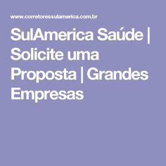 SulAmerica Saúde | Solicite uma Proposta | Grandes Empresas