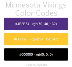 Team Colors of the Minnesota Vikings. Hexadecimal and RGB Codes for the Minnesota Vikings Logo. Hex and RGB Color Palette Schemes for the Minnesota Vikings Jerseys. What colors are the Minnesota Vikings? Baltimore Ravens Colors, Rgb Color Codes, Nfl Team Colors, Viking Party, Minnesota Vikings Football, Colour Pallette, Color Combos, Kansas City Chiefs Football, Coding