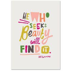 He Who Seeks Beauty Print