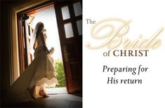 christian bride of christ | The Victorious Life of a Christian Lady: The Bride of Christ