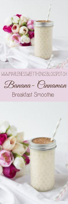 Banana cinnamon Breakfast Smoothie - Bananen Zimt Frühstück Smoothie