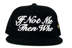 """Who+If+Not+Me 
