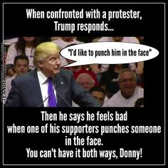 I doubt trump could throw a punch with those tiny hands ... but he's not above hiring people to punch for him. And if he were President, he'd hire 'em with YOUR money to fight HIS battles.