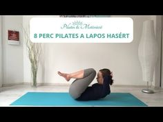 8 perc pilates a lapos hasért Pilates, Arc, Fitness, Youtube, Sports, Gymnastics, Hs Sports, Sport, Youtubers