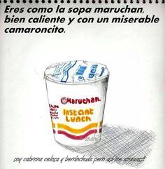 Maruchan...