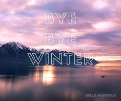 Bye bye Winter, hello Montreux // Ciao l'hiver, à l'année prochaine Bye Bye, Montreux, Excursion, Neon Signs, Mood, Movies, Movie Posters, The Visitors, Vacation