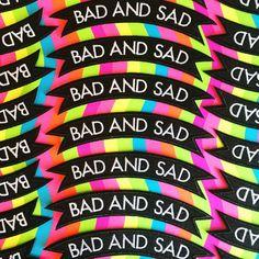 bad and sad - http://dannybrito.etsy.com