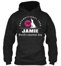 Jamie Smartest Dog !!! Black Sweatshirt Front