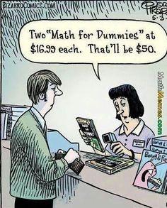 Bizarro comic by Dan Piraro Math Comics, Math Cartoons, Funny Cartoons, Bizarro Comic, Math Puns, Math Humor, Grammar Humor, Algebra Humor, Biology Humor