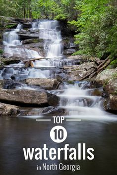 Hike North Georgia's top 10 best waterfall hikes. Be sure to include these trails in your Georgia travel plans.