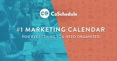 Get your entire marketing strategy under one roof with CoSchedule, the #1 marketing calendar for everything you need organized.