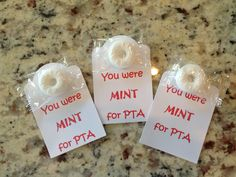 Cute idea for recruitment events: You were MINT for PTA:)