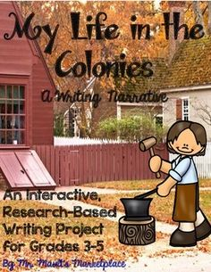 Colonial Narrative Writing Project For 3rd 4th 5th Grades CC Aligned