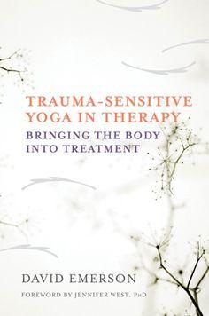 Trauma-sensitive yoga in therapy books