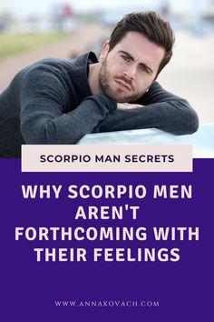 Are you dating a Scorpio man but are not really sure what he feels about you? Maybe you feel he's hiding something or maybe just isn't that into you. Here are some reasons why Scorpio men are not forthcoming with their feelings. #zodiac #sign #horoscope #astrology #love #relationship #dating #scorpio #man #in_love #in_bed #guy #woman #turn #off #distant #secretive Scorpio Men Dating, Scorpio Man, Love Astrology, Your Man, Horoscope, Zodiac, Feels, How Are You Feeling, Relationship