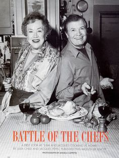 Julia Child+Jacques Pepin for Gourmet/ her last shoot by Angela Cappetta, via Behance