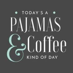 Pajamas & Coffee by chrissyloo Peace Of Mind Quotes, Faith Quotes, Me Quotes, Sleep Quotes, Funny Pajamas, Pajamas All Day, Happy Coffee, I Love Coffee, Sunday Quotes