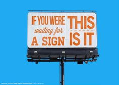 if you were waiting for a sign, this is it