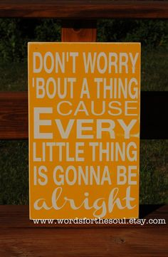 Every Little Thing Everything Gonna Be Alright Subway Typography Art Bob Marley Wall Art Wooden Sign Yellow. $45.00, via Etsy.