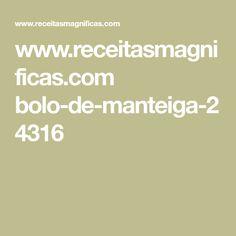 www.receitasmagnificas.com bolo-de-manteiga-24316
