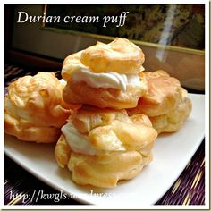 Durians Are In Season, Let's Make Good Use Of It!..–Durian Cream Puff (榴莲泡芙) Puff Recipe, Puff Pastry Recipes, Choux Pastry, Pastry Cake, Durian Recipe, Donuts, Durian Cake, Egg Tart, Asian Desserts