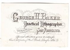 Advertising trade card George Baker lithographer San Francisco CA