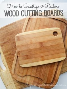 How to Naturally Santize & Restore Wood Cutting Boards