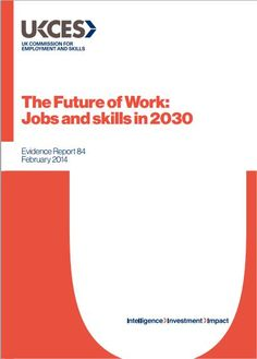 The Future of Work - Jobs & skills in 2030