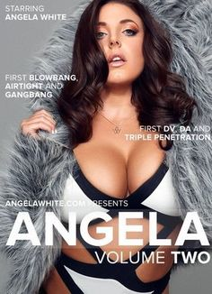 DVD ANGELA 2 com ANGELA WHITE, JAMES DEEN, KELLY DIVINE, LEXINGTON STEELE, MANUEL FERRARA, MR PETE, TONI RIBAS