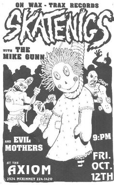 THE SKATENIGS, THE MIKE GUNN and EVIL MOTHERS