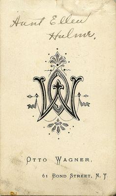 Otto Wagner CDV back Like the gently ornate monogram logo Vintage Monogram, Vintage Fonts, Vintage Type, Vintage Typography, Typography Letters, Vintage Labels, Monogram Logo, Looks Vintage, Typography Logo