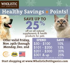 Save up to 25% on natural supplements & health products from Wholistic Pet Organics! Sales ends Dec. 2nd!