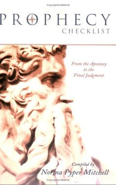 Prophecy Checklist: From the Apostasy to the Final Judgme... https://www.amazon.com/dp/1555175597/ref=cm_sw_r_pi_dp_x_plwGybNPSGACR