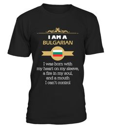 # I Am A Bulgarian Woman I Was Born With Heart On My TShirt .  I Am A Bulgarian Woman I Was Born With Heart On My TShirt  HOW TO ORDER:  1. Select the style and color you want:  2. Click Reserve it now  3. Select size and quantity  4. Enter shipping and billing information  5. Done! Simple as that!  TIPS: Buy 2 or more to save shipping cost!   This is printable if you purchase only one piece. so dont worry, you will get yours.   Guaranteed safe and secure checkout via:  Paypal | VISA…