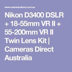 Nikon D3400 DSLR + 18-55mm VR II + 55-200mm VR II Twin Lens Kit | Cameras Direct Australia