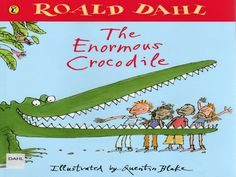 "Roald Dahl's ""The Enormous Crocodile"" illustrated by Quentin Blake. Children's books just don't get better than this! Free Books, Good Books, My Books, The Enormous Crocodile, Roald Dahl Books, What Is Reading, Quentin Blake, Author Studies, Colorful Pictures"