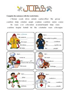 Jobs - Fill in the gaps Language: English Level/group: Grade 4 School subject: English as a Second Language (ESL) Main content: Jobs and occupations Other contents: English Teaching Materials, Learning English For Kids, English Lessons For Kids, Kids English, Teaching English, Learn English, 1st Grade Worksheets, Vocabulary Worksheets, Worksheets For Kids