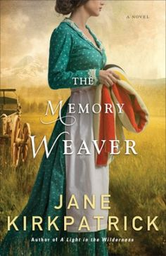 Sparkling Vintage Book Review: The Memory Weaver by Jane Kirkpatrick