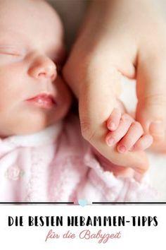 Gute Tipps müssen weitergegeben werden - deshalb hier die zehn besten Hebammen-Tipps für die Babyzeit. #Baby #Hebamme