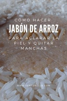 How to make Rice Soap to lighten the skin and remove manc .- Cómo hacer Jabón de Arroz para aclarar la piel y quitar manchas from for out the and - Beauty Care, Diy Beauty, Beauty Skin, Beauty Hacks, Skin Secrets, Beauty Secrets, Beauty Products, Beauty Tips, Diy Spa