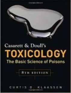 Casarett & Doull's Toxicology: The Basic Science of Poisons, Eighth Edition pdf download ==> http://www.aazea.com/book/casarett-doulls-toxicology-the-basic-science-of-poisons-eighth-edition/