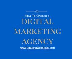 How to choose a digital marketing agency by Lori Gama