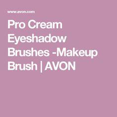Pro Cream Eyeshadow Brushes -Makeup Brush | AVON